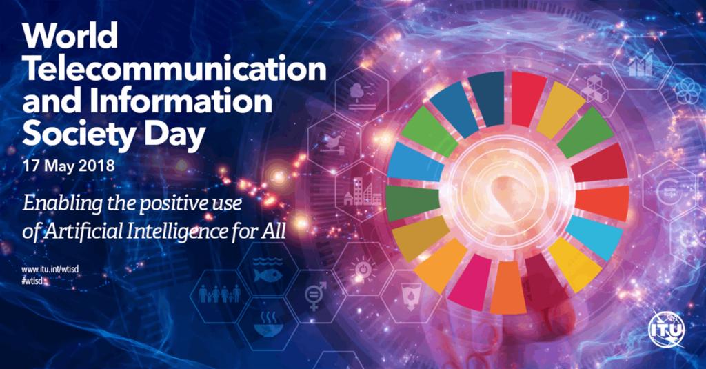 «استفاده مثبت از هوش مصنوعی برای همه»، شعار روز جهانی ارتباطات ۲۰۱۸