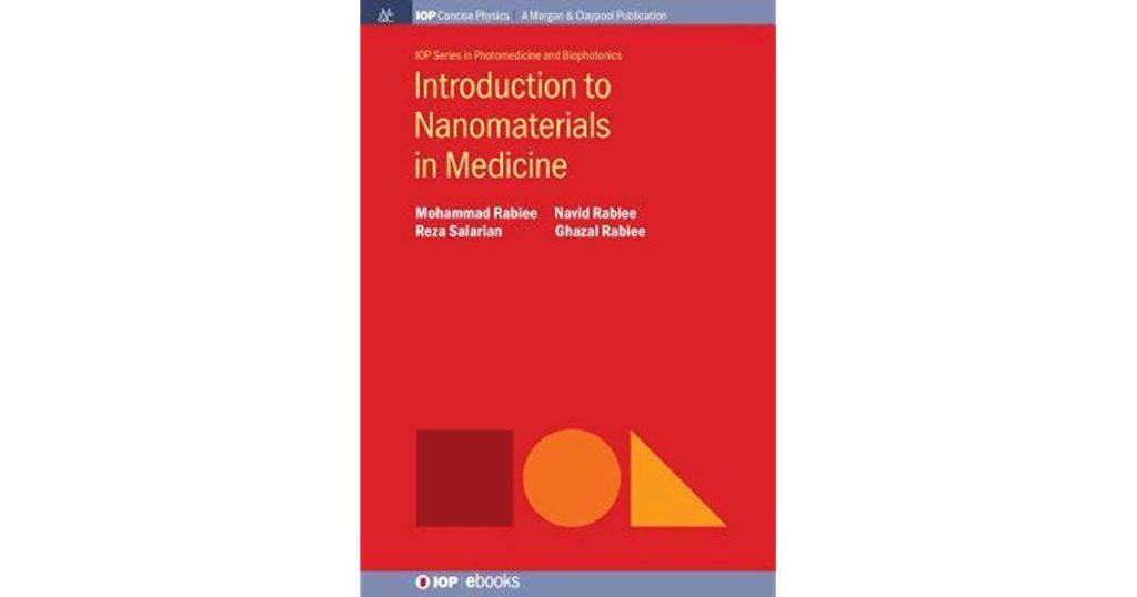 «مقدمهای بر نانومواد در پزشکی» منتشر شد
