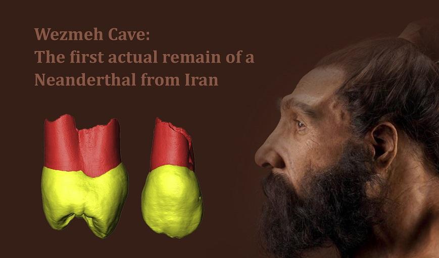 کشف دندان چند ده هزار ساله در بیستون ثابت کرد: غرب ایران، زیستگاه انسان نئاندرتال بوده است
